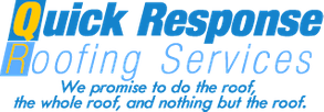 quick response roofing services